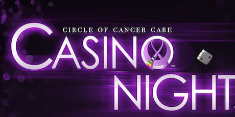 Circle of Cancer Care Gala and Casino Night - 2019 A Charity Event  tickets