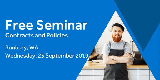 Free Seminar: Contracts and policies –  Bunbury, 25th September