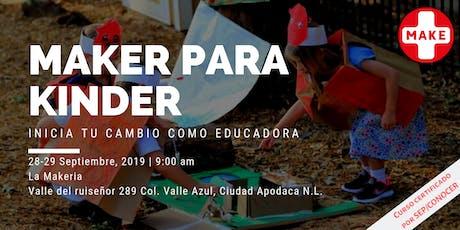 Maker para kinder: Inicia tu cambio como educadora boletos