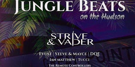 Strive & Vader present: Jungle Beats Boat Party Yacht Cruise NYC 90% SOLD OUT tickets