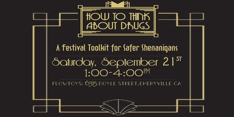 How To Think About Drugs: A Festival Toolkit for Safer Shenanigans tickets