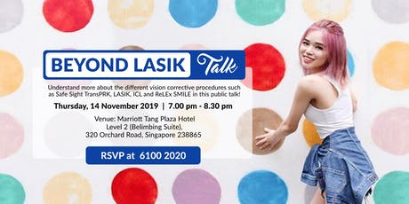 Beyond LASIK Talk (Thurs, 14 Nov 2019) tickets