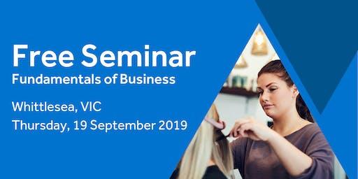 Free Seminar: Business Basics 101 – Whittlesea, 19th September