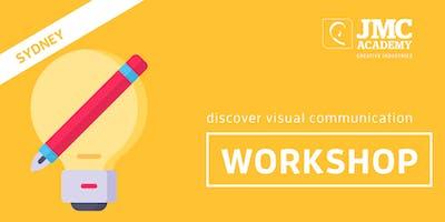 Discover Visual Communication Workshop (JMC Sydney) 1st Oct 2019