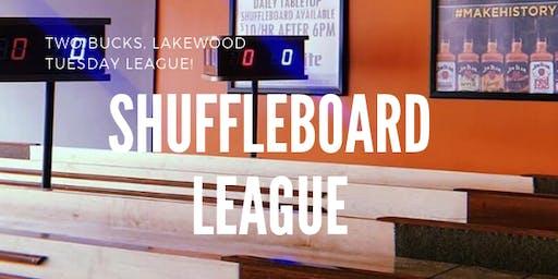 Two Bucks Tuesday Shuffleboard League!