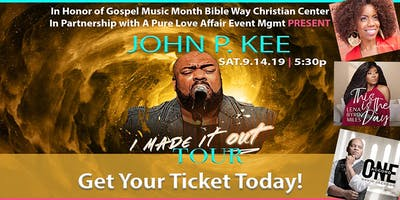 """JOHN P. KEE """"I MADE IT OUT TOUR"""" - 09.14.19"""