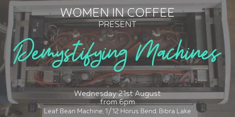 Women in Coffee - Demystifying machines tickets