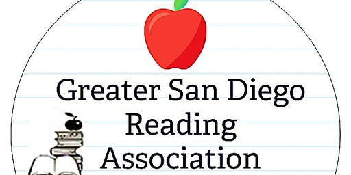 Greater San Diego Reading Association Fall Literacy Conference, 2019!