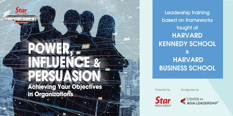 Power, Influence & Persuasion: Achieving Your Objectives in Organizations tickets