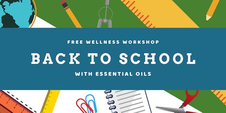 Back to School with Essential Oils tickets