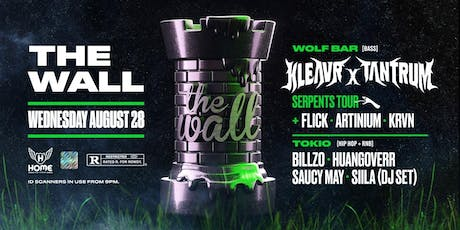 The Wall ft. Kleavr x Tantrum [Serpents Tour] tickets