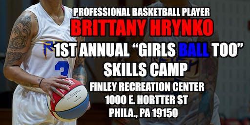 Brittany Hrynko Skills camp