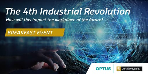 The 4th Industrial Revolution and the impact on the workplace of the future