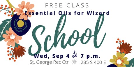 Essential Oils for Wizard School tickets