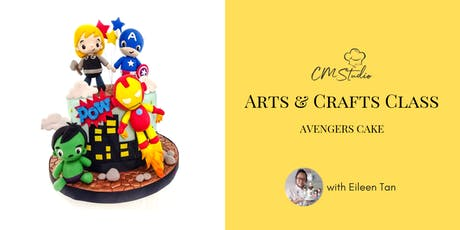 Arts & Crafts Class: Avengers Cake Class with Eileen Tan tickets