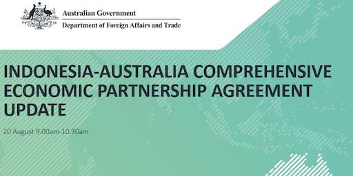 Indonesia-Australia Comprehensive Economic Partnership Agreement Update