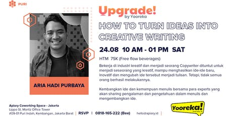 Upgrade! - How to Turn Ideas Into Creative Writing tickets