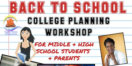 WHAT'S NEXT? BACK TO SCHOOL COLLEGE PLANNING WORKSHOP tickets