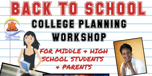 WHAT'S NEXT? BACK TO SCHOOL COLLEGE PLANNING WORKSHOP