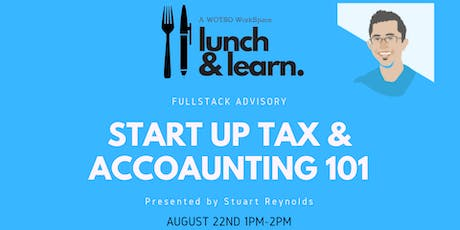 Wotso Pyrmont Lunch and Learn-  Startup Tax & Accounting 101 tickets