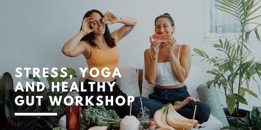 Stress, Yoga and Healthy Gut Workshop Gold Coast w/ Emma Ceolin and Leanne Gerich