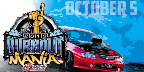 Burnout Mania 2019 tickets
