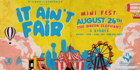 IT AIN'T FAIR  Mini-Festival tickets