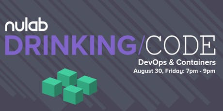 DevOps and Containers / Nulab Drinking Code tickets