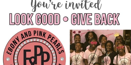 Ebony and Pink Pearls - Look Good Give Back - Fundraiser