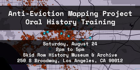 Anti-Eviction Mapping Project Oral History Training tickets