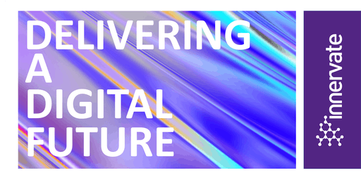 Delivering a Digital Future with Innervate