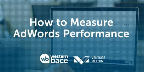 How to Measure AdWords Performance tickets