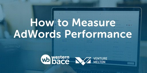 How to Measure AdWords Performance