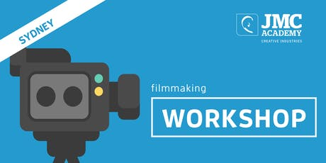 Filmmaking Workshop (JMC Sydney) 4th Oct 2019 tickets