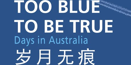 Too Blue To Be True tickets
