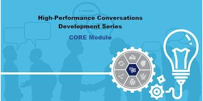 Core Module - High Performance Conversation series 21 Aug