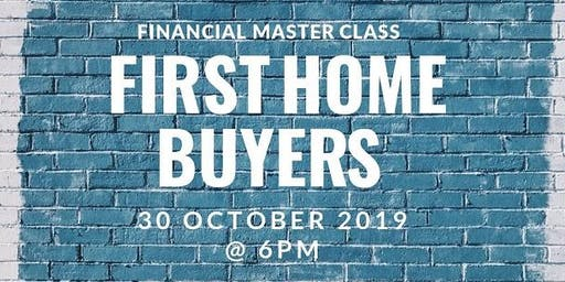 AMEGA FS Financial Master Class: First Home Buyers