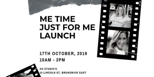 Me Time Just For Me Launch