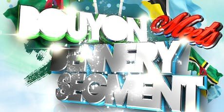 767 ENT BOUYON MEETS DENNERY SEGMENT tickets