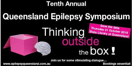 Queensland Epilepsy Symposium 2019 - Thinking outside the box! tickets