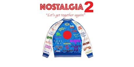 Nostalgia 2  tickets