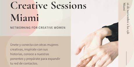 Creative Sessions Miami - Networking para mujeres creativas entradas