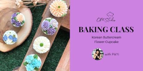 Baking Class: Korean Buttercream Flower Cupcake with PikYi tickets