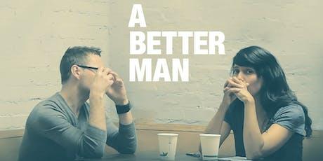 A Better Man - Geelong Premiere - Tue 3rd Sept tickets