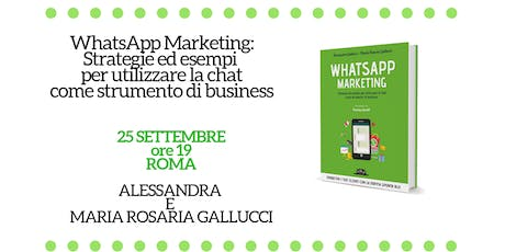 WhatsApp Marketing: Strategie ed esempi a Roma biglietti