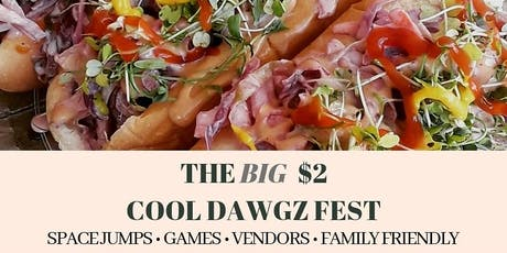 The Big $2 Cooldawgz Fest tickets