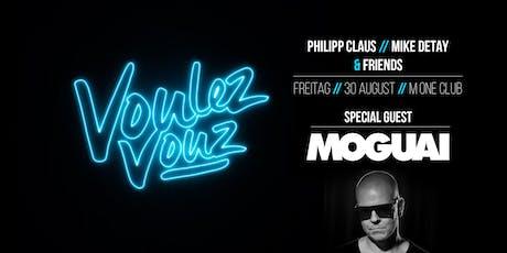 Voulez Vouz w/ MOGUAI Tickets