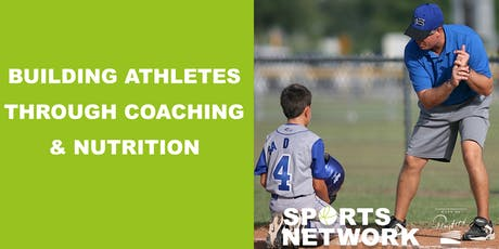 Building Athletes Through Coaching & Nutrition tickets
