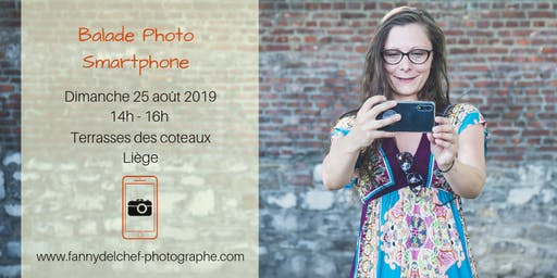 Balade photo au Smartphone