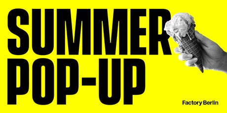 Summer Pop-Up tickets